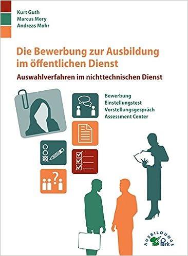 Die Bewerbung Zur Ausbildung Im öffentlichen Dienst