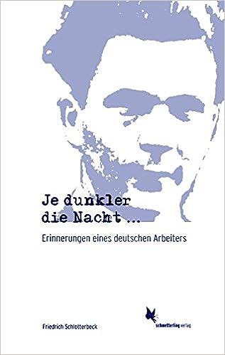 Bildergebnis für Friedrich Schlotterbeck: Je dunkler die Nacht.