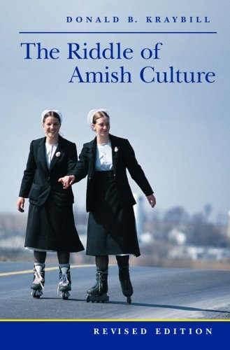 The Riddle of Amish Culture (Center Books in Anabaptist - Lancaster Center City