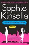i got your number - [ I've Got Your Number (Turtleback School & Library) Kinsella, Sophie ( Author ) ] { Hardcover } 2013