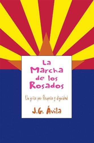 La Marcha De Los Rosados: Un Grito Por Respeto Y Dignidad (Spanish Edition)