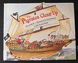The Pigrates Clean Up, Steven Kroll, 0805023682