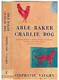Able, Barker, Charlie, Dog