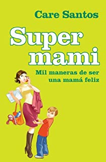 Supermami par Santos