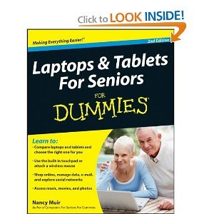 Laptops and Tablets For Seniors For Dummies 2nd Second edition byMuir (Laptops And Tablets For Seniors For Dummies)