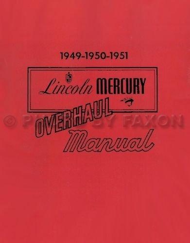 Download STEP-BY-STEP 1949 1950 1951 LINCOLN MERCURY FACTORY REPAIR SHOP & OVERHAUL MANUAL - COVERS 9EL Series, Lincoln Cosmopolitan, Lincoln, Mercury, Mercury Monterey. 49 50 51 pdf
