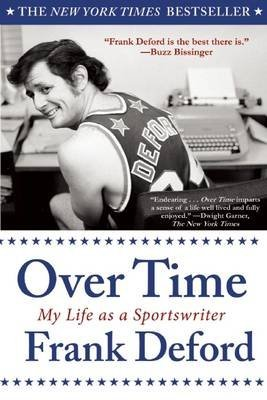 Over Time: My Life as a Sportswriter (Paperback) - Common (Over Time My Life As A Sportswriter)