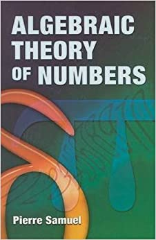 Algebraic Theory of Numbers (Dover Books on Mathematics)