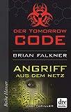 Download Tomorrow Code - Angriff aus dem Netz: Thriller (German Edition) in PDF ePUB Free Online