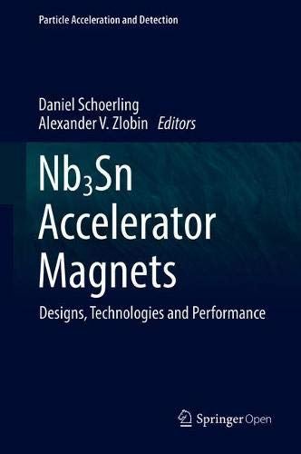 (Nb3Sn Accelerator Magnets: Designs, Technologies and Performance (Particle Acceleration and Detection))