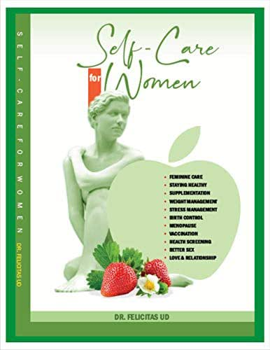 SELF-CARE FOR WOMEN: A guide for every woman