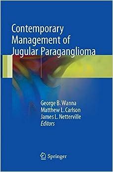 George B. Wanna - Contemporary Management Of Jugular Paraganglioma
