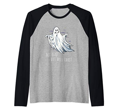 Funny Radical Ghost Not Dead But Will Ghost Halloween Party Raglan Baseball Tee (The Pogues The Ghost Of A Smile)