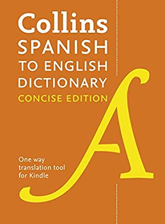 Collins Concise Spanish English Dictionary Kindle Edition By