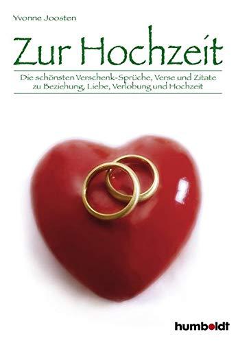 Zur Hochzeit Die Schönsten Verschenk Sprüche Verse Und