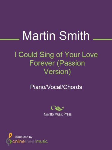 I Could Sing of Your Love Forever (Passion Version) - Kindle edition ...