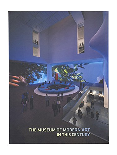 The Museum of Modern Art in this Century