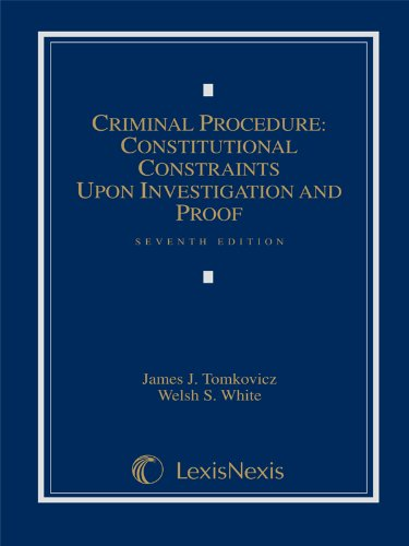 Criminal Procedure: Constitutional Constraints Upon Investigation And Proof