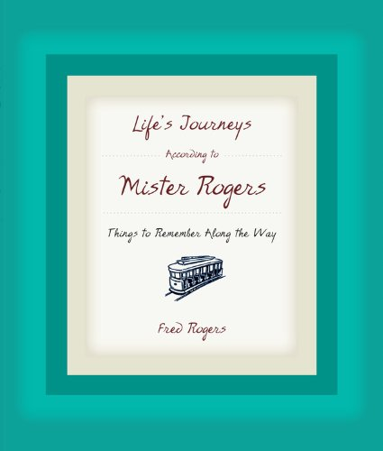 Life's Journeys According to Mister Rogers by Brand: Hyperion