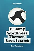Building WordPress Themes from Scratch Front Cover