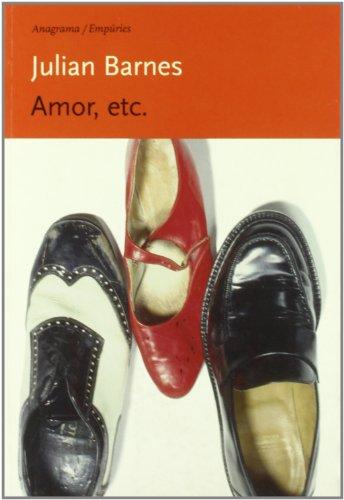 Amor, etc. (Anagrama/Empúries)
