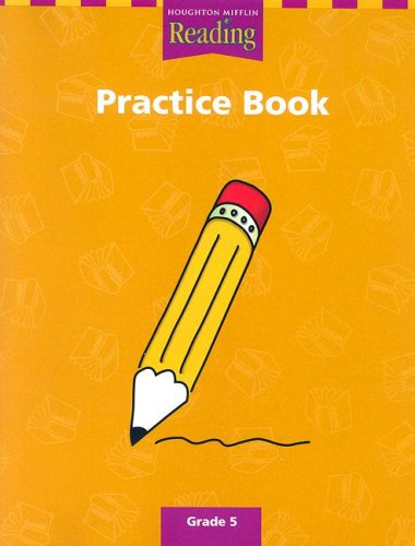 Houghton Mifflin Reading: The Nation's Choice: Practice Book ...