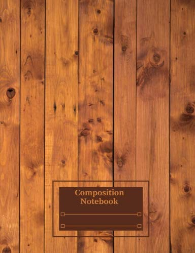 """Composition Notebook: Wood Boards Oak Pine Fence College Ruled 140 Pages: (70 sheets) (7.44"""" x 9.69"""") Glossy Paperback"""
