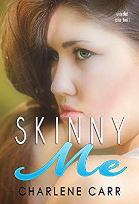 Skinny Me (A New Start Book 1)