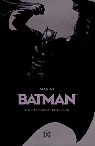 Batman: The Dark Prince Charming (Batman Dark Knight Comic Book)