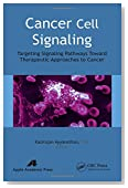 Cancer Cell Signaling: Targeting Signaling Pathways Toward Therapeutic Approaches to Cancer