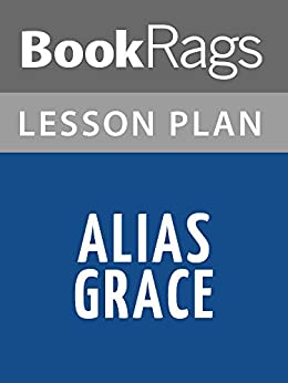 alias grace essays Alias grace essaysalias grace – by margatet atwood the book, alias grace, is the very first book i read in a long, long time when i saw that it was 550 pages, i.
