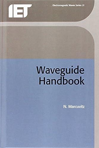 waveguide handbook electromagnetics and radar n marcuvitz rh amazon com waveguide handbook pdf waveguide handbook pdf