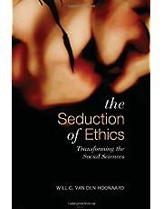 Seduction of Ethics: Transforming the Social Sciences