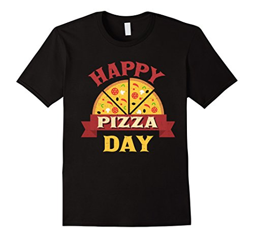 Happy Pizza Day National Pizza Day Shirt T Shirt Gift