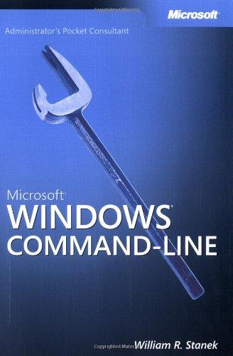 Microsoft Windows Command-Line Administrator's Pocket Consultant (Pro - Administrator's PC)