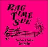 Rag Time Sue Reborn by Sue Keller