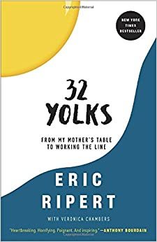 Book 32 Yolks: From My Mother's Table to Working the Line