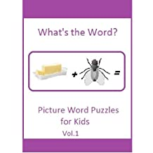 What's the Word? 25 Word Puzzles for Kids