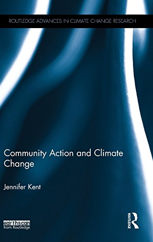 Community Action and Climate Change (Routledge Advances in Climate Change Research)