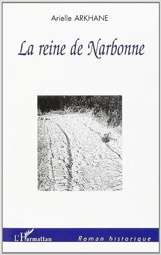 Livres gratuits La reine de Narbonne pdf epub