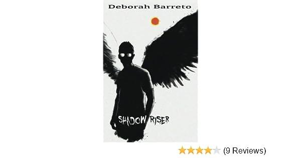 Amazon shadow riser shadow series book 1 ebook deborah amazon shadow riser shadow series book 1 ebook deborah barreto kindle store fandeluxe Choice Image