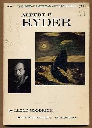Albert P. Ryder (The Great American artists series)