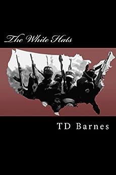 The White Hats (English Edition) por [Barnes, TD]
