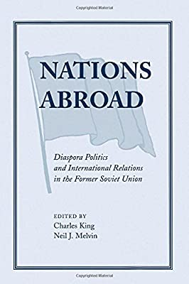Nations Abroad: Diaspora Politics And International Relations In The