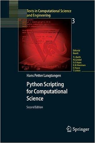 Download online Python Scripting for Computational Science (Texts in Computational Science and Engineering) (v. 3) PDF