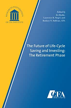 Amazon.com: The Future of Life-Cycle Saving and Investing
