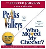 img - for The Spencer Johnson Audio Collection: Including Who Moved My Cheese? and Peaks and Valleys book / textbook / text book