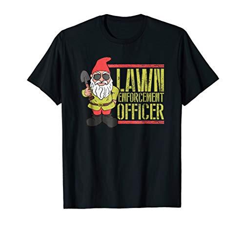 Lawn Gnome Shirt Law Lawn Enforcement tshirt -