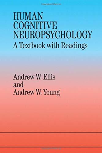 Human Cognitive Neuropsychology
