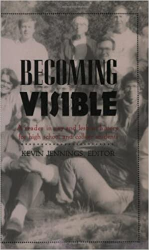 Becoming Visible A Reader In Gay Lesbian History For High School